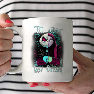 From Our First Kiss/ Till Our Last Breath Couple Mug