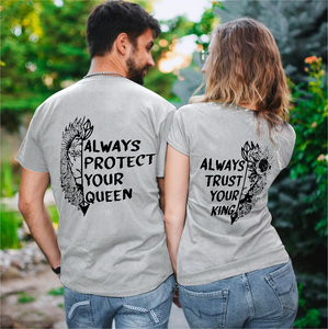 Always Protect My Queen/Always Trust My King Lion Couple T-Shirts