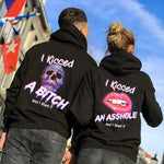 Load image into Gallery viewer, I Kissed A Bitch And I Liked It/I Kissed An Asshole And I Liked It Couple Hoodie,Kangaroo Pocket