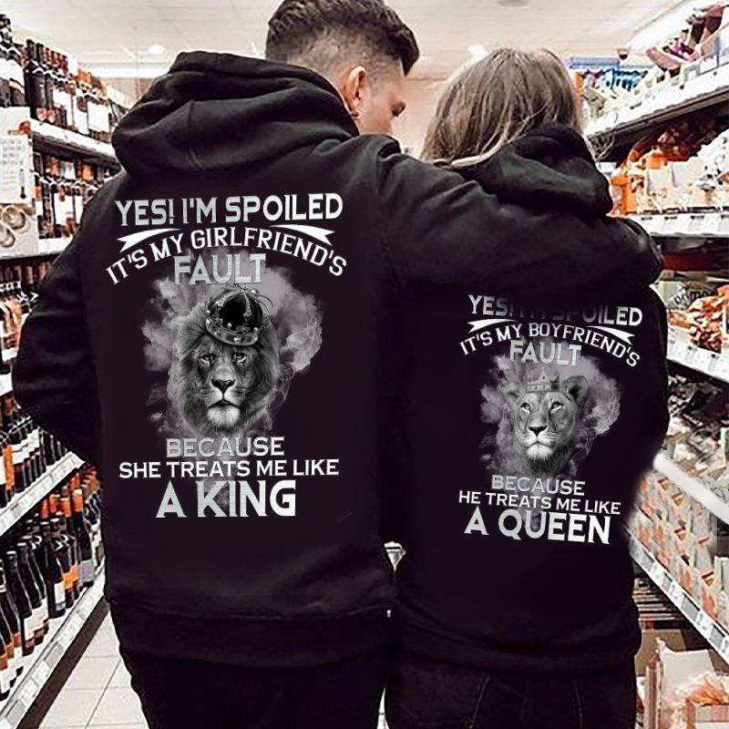 Yes!I'm Spoiled,It's My Wife's/Husband's Fault Because She/He Tearts Me Like A King/Queen Lion Couple Hoodie With Kangaroo Pocket