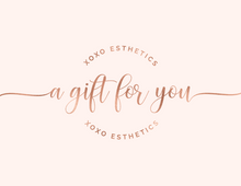 Load image into Gallery viewer, XOXO Esthetics Gift Certificate