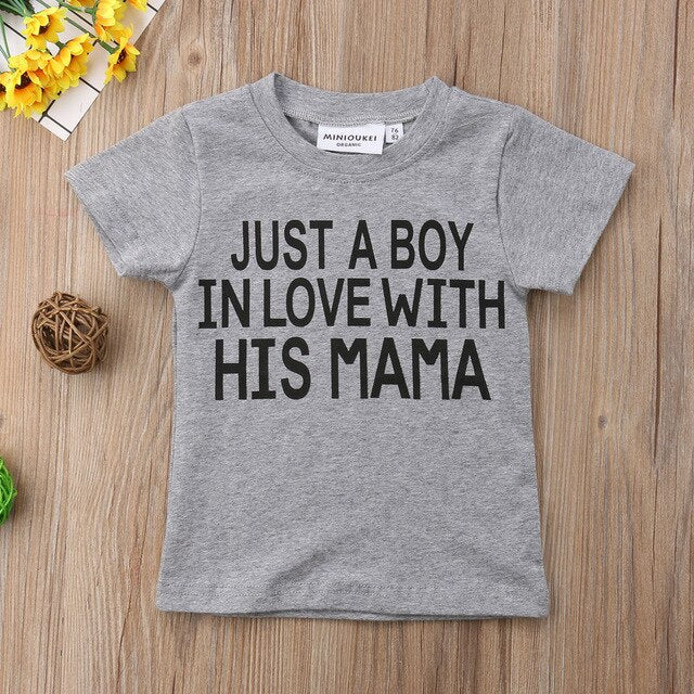 Just A Boy In Love With His Mama T-shirt