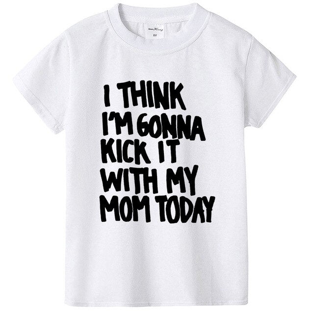 Kick It with My Mom Today T-shirt - White