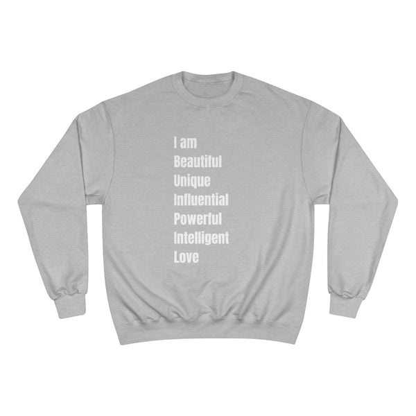 I Am Champion Sweatshirt - CocoCreamCo