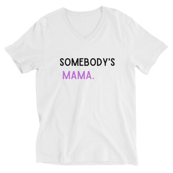 Somebody's Madre  Unisex Short Sleeve V-Neck T-Shirt - CocoCreamCo