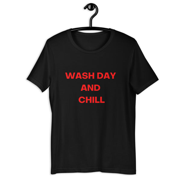 Wash Day And Chill Short-Sleeve Unisex T-Shirt - CocoCreamCo