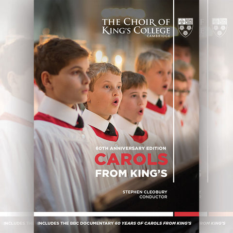 Carols from King's 60th Anniversary Edition