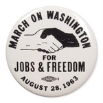 March on Washington Magnet or Button Pin