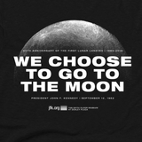 """We Choose To Go To The Moon"" T-Shirt in Adult and Youth sizes"