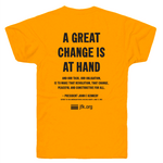 A Great Change is at Hand T-shirt tshirt