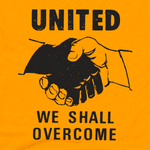 """United We Shall Overcome"" T-shirt"