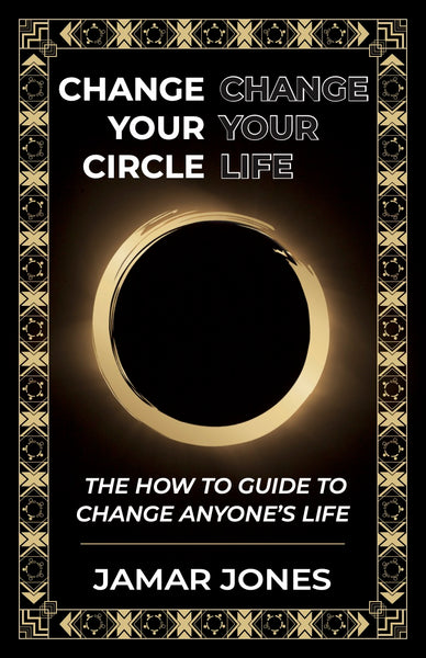 Change your Circle, Change your Life Book