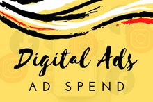 Load image into Gallery viewer, Digital Ads: Ad Spend