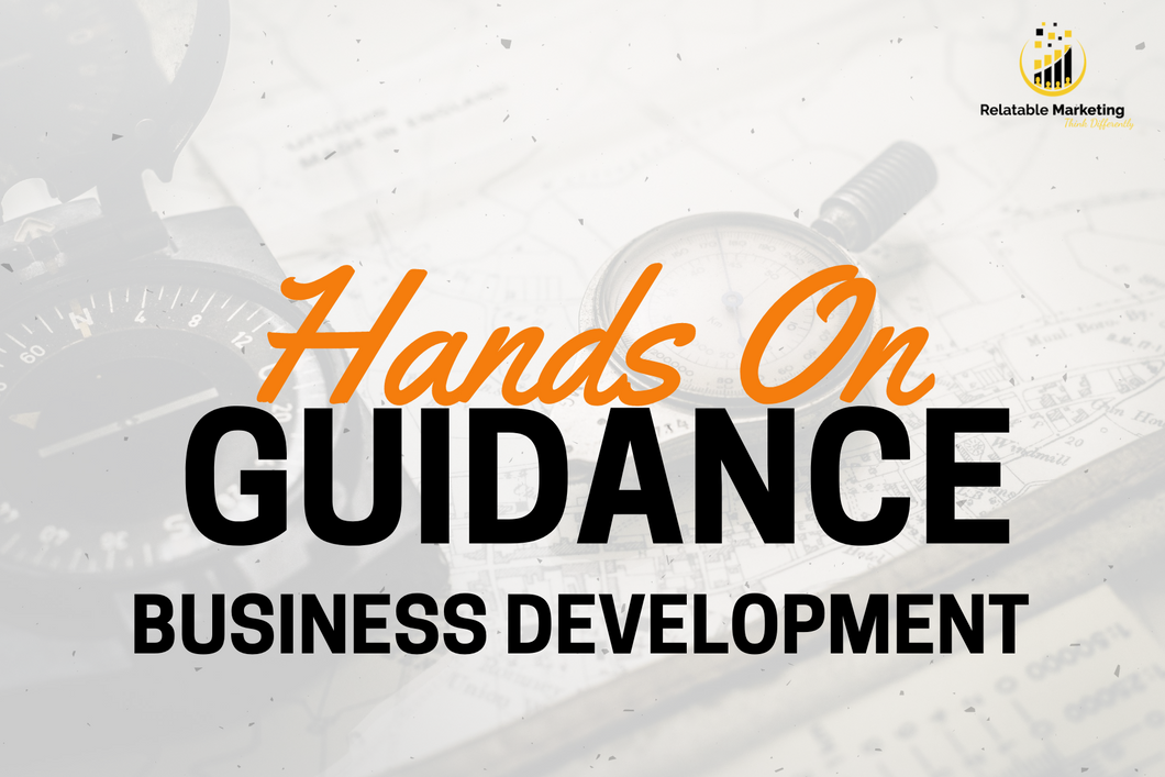 Business Development - Hands On Guidance
