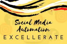 Load image into Gallery viewer, Social Media Automation - Excellerate