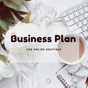 Business Plan Template (Online Boutique)