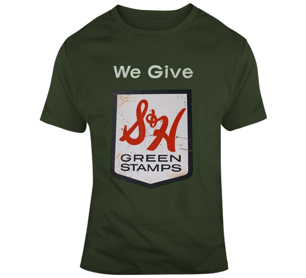 S & H Green Stamps T Shirt - Crossroads Tshirts
