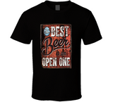 Best Beer Is An Open One T Shirt - Crossroads Tshirts