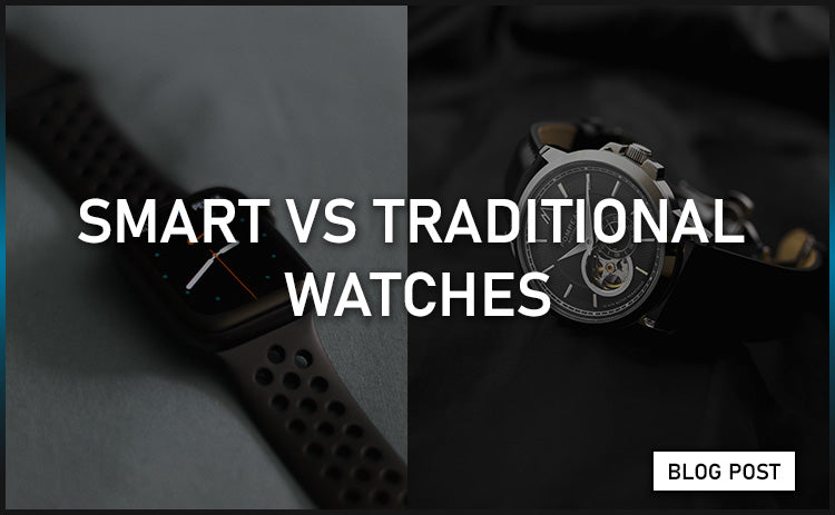 Smart vs Traditional Watches