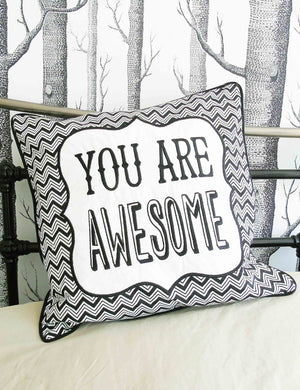 You Are Awesome Cushion | The Den & Now