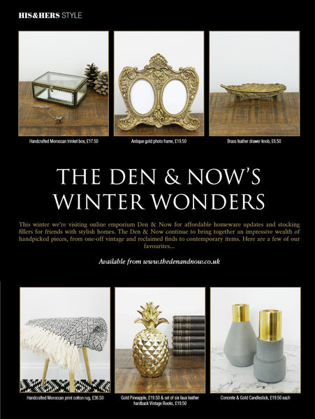 His & Hers Magazine | Christmas 2016 | The Den & Now | Feature