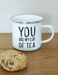 You Are My Cup Of Tea Enamel Mug | Buy Unique Homeware | The Den & Now