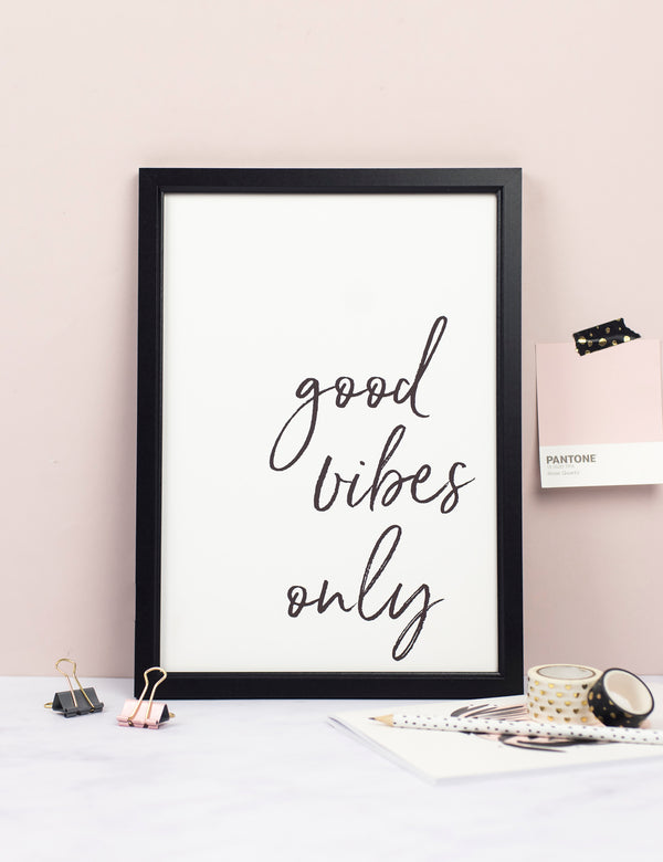 Good Vibes Only Typography Print