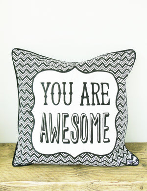 You Are Awesome Cushion