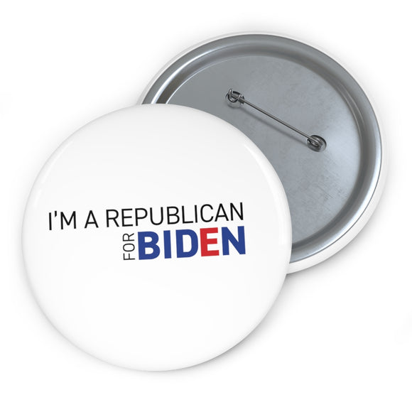 I'm a Republican for Biden- Pin