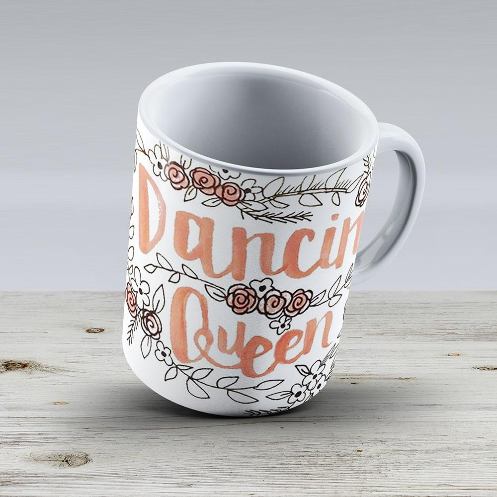 Dancing Queen - Ceramic Coffee Mug - Gift Idea For Family And Friends