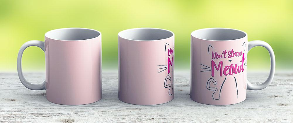 Dont Stress Meowt - Ceramic Coffee Mug - Gift Idea For Family And Friends