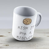 Risk It For A Biscuit - Ceramic Coffee Mug - Gift Idea For Family And Friends