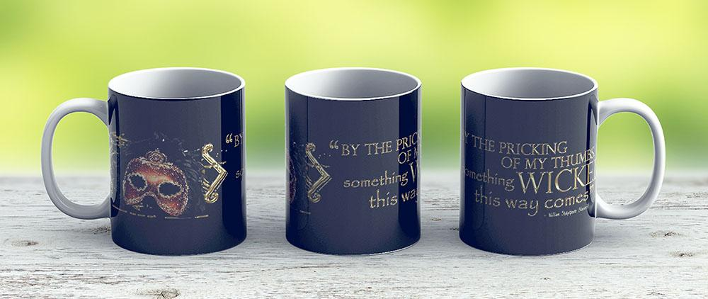 Shakespeare Macbeth Something Wicked Quote - Ceramic Coffee Mug - Gift Idea For Family And Friends