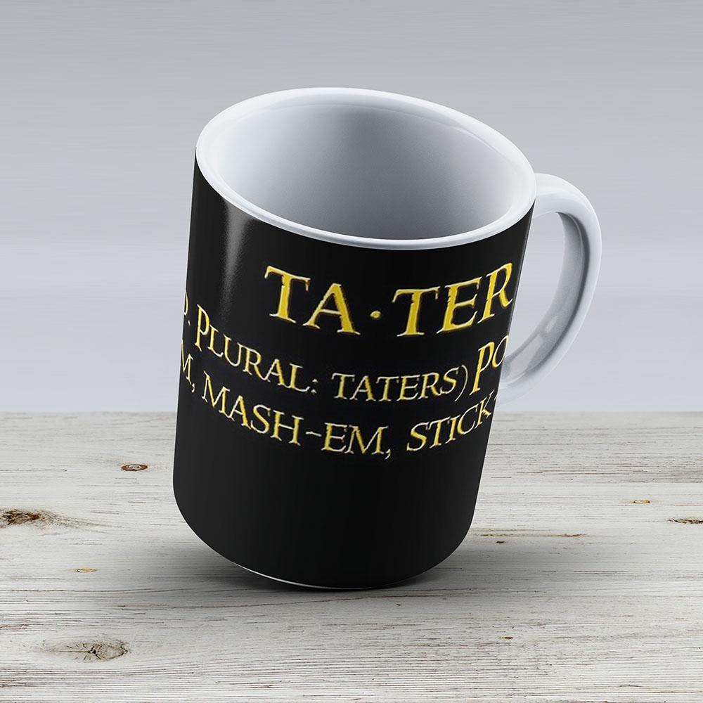Whats Taters Aye - Ceramic Coffee Mug - Gift Idea For Family And Friends