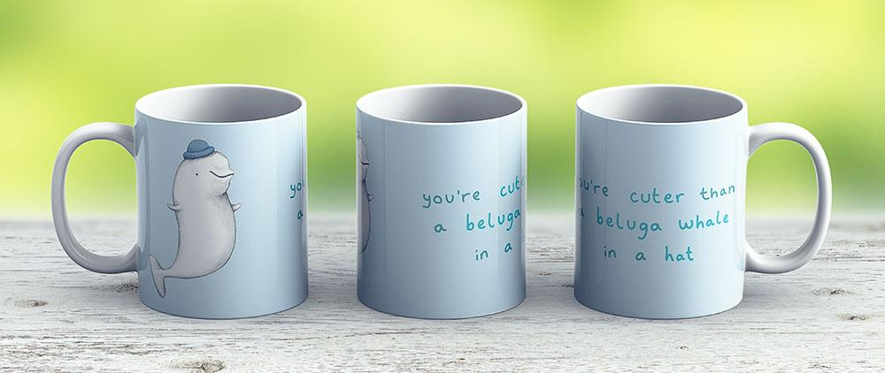 Youre Cuter Than A Beluga Whale In A Hat - Ceramic Coffee Mug - Gift Idea For Family And Friends