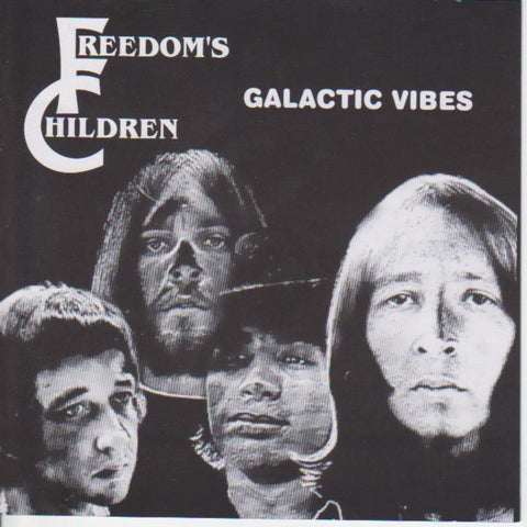 Freedoms Children - Galactic Vibes