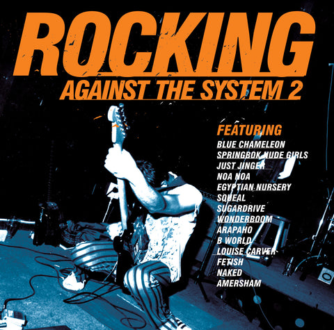 Rocking Against The System 2