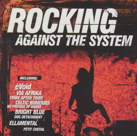 Rocking Against The System 1