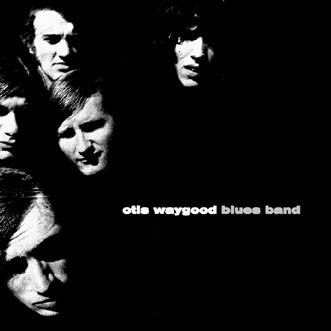Otis Waygood Blues Band-Otis Waygood Blues Band