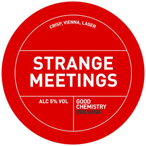 Good Chemistry, Strange Meetings, 1L, 5%