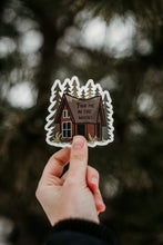 Load image into Gallery viewer, hand holding Find me in the woods cabin sticker