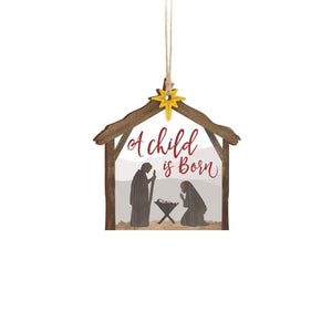 Nativity Ornament, 'A Child Is Born'