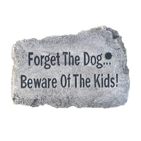 Garden Stone, 10in, 'Forget the Dog' - Floral Acres Greenhouse & Garden Centre