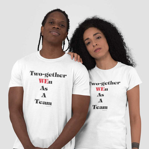 """Together WEn As A Team"" Tee"