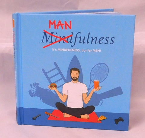 Manfulness men's mindfulness book