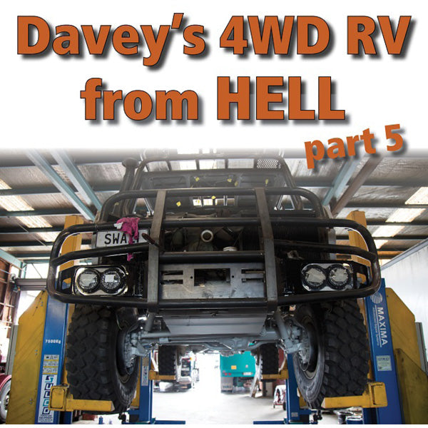Davey's 4WD RV from Hell pt 5