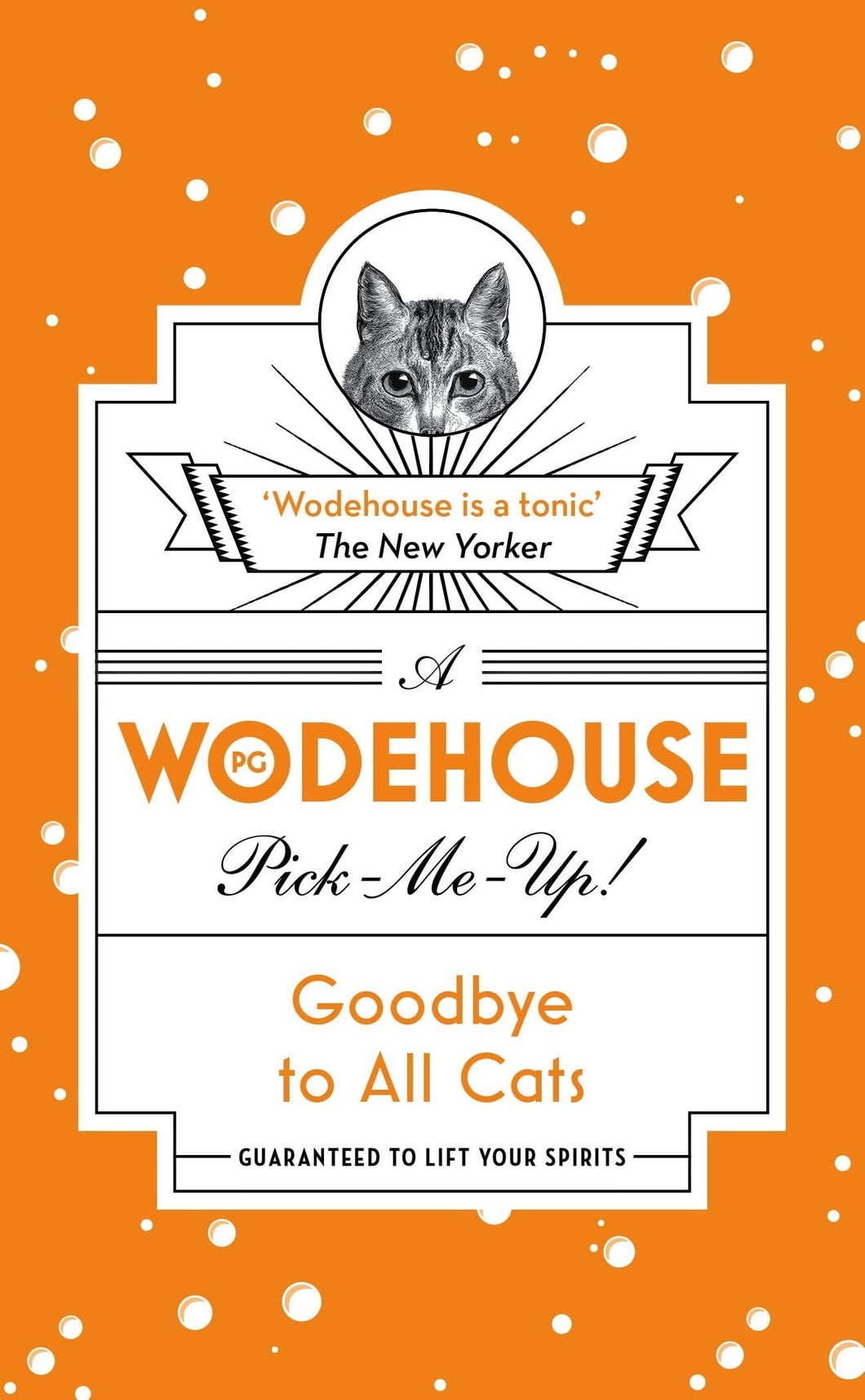A P.G. Wodehouse Pick-Me-Up! - Goodbye to All Cats