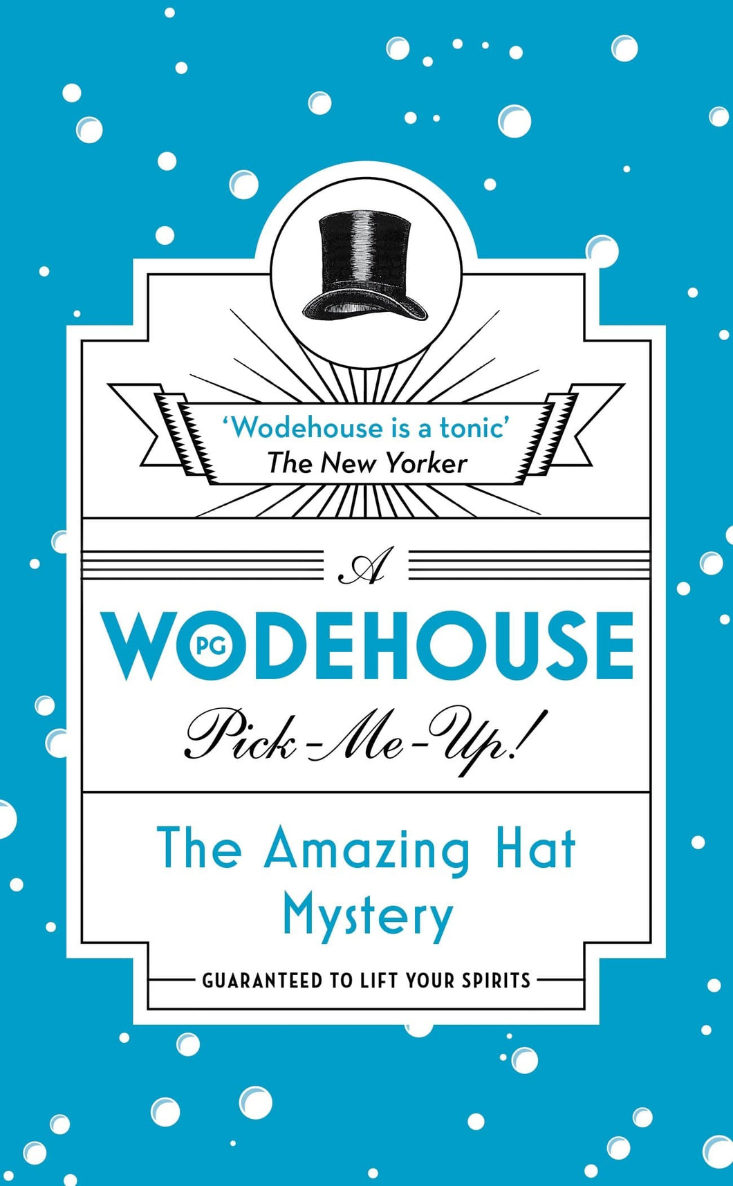 A Wodehouse Pick-Me-Up! -The Amazing Hat Mystery