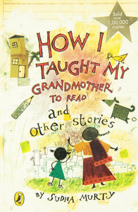 How I Taught My Grandmother to Read: And Other Stories