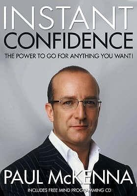 Instant Confidence (INCLUDES FREE MIND-PROGRAMMING CD)